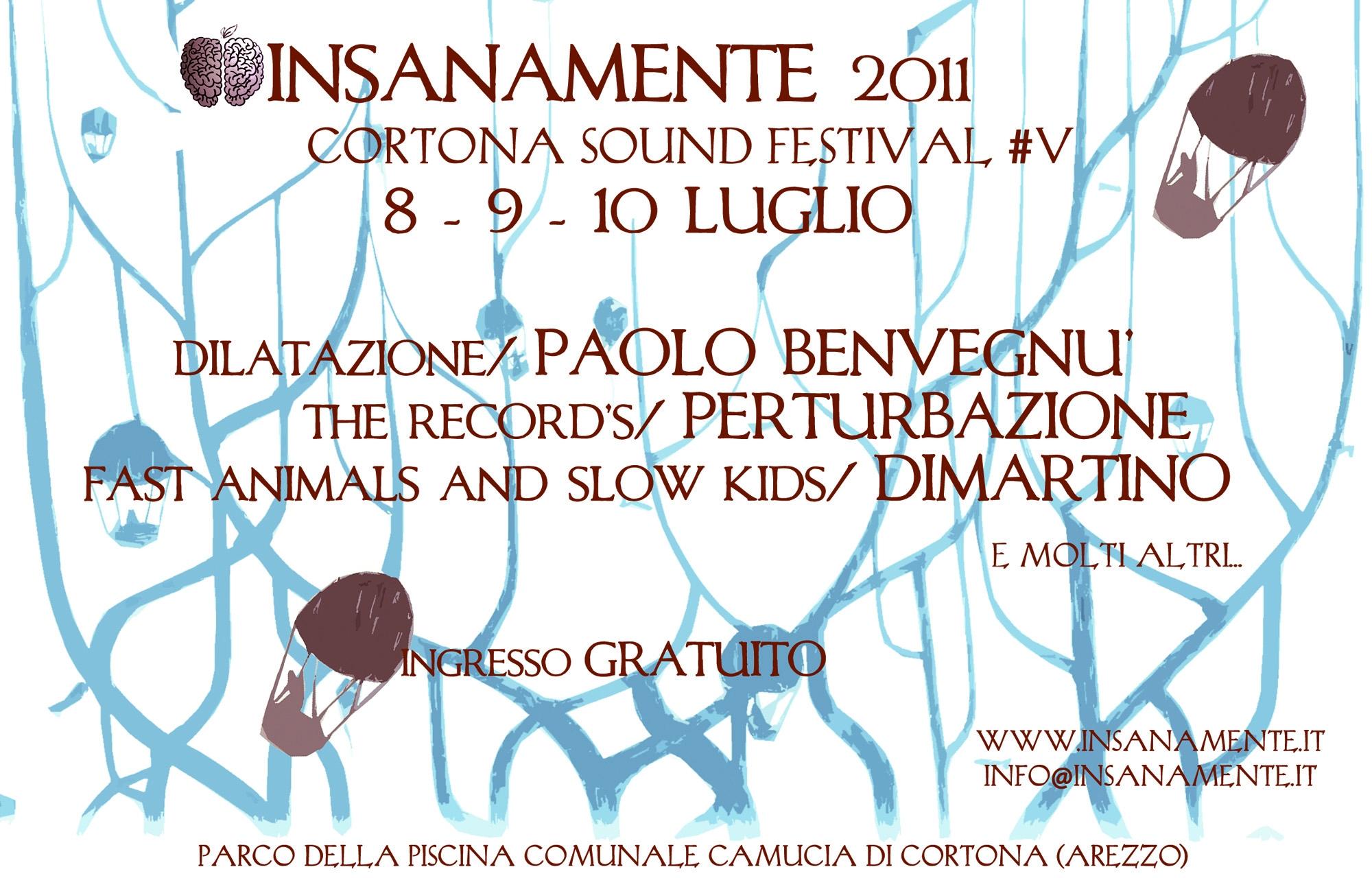 Insanamente Cortona Sound Festival 2011: con Paolo Benvegnù, Perturbazione e tanti altri