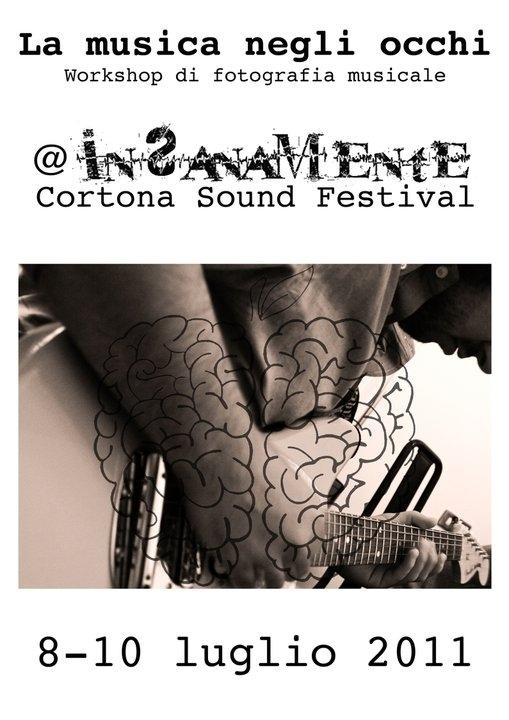 Nell'ambito dell'Insanamente Cortona Sound Festival corso