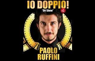 Io doppio con Paolo Ruffini al prossimo Festival della Gioventù di Monsigliolo