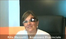 Intervista a 360° all'Assessore Provinciale Rita Mezzetti