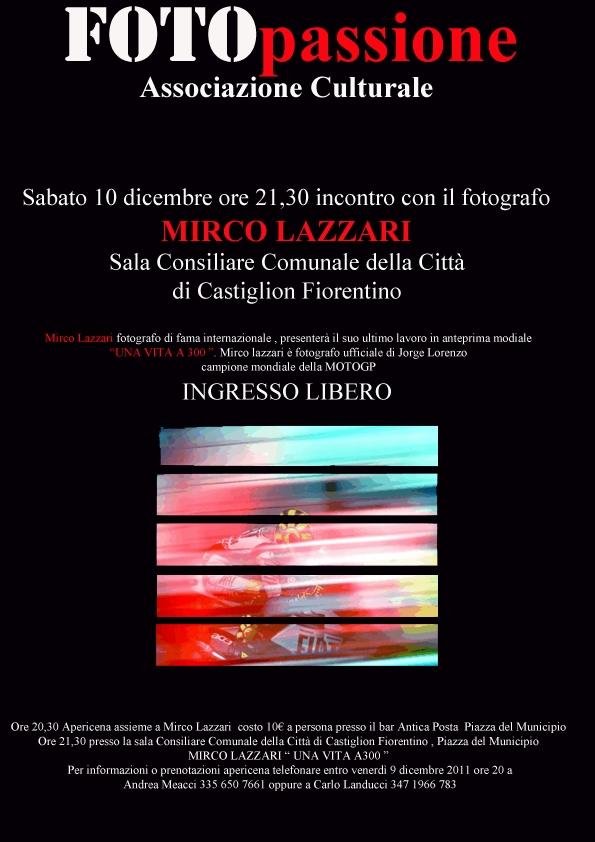"Mirco Lazzari : ""Una vita a 300"""