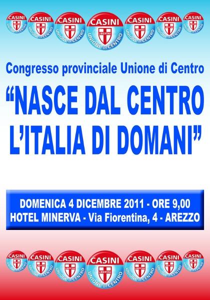 """""""Nasce dal Centro l'Italia di domani"""":  Congresso Provinciale dell'Unione di Centro"""