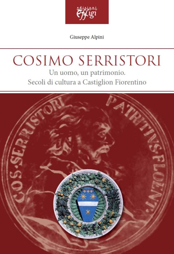 Il libro di Giuseppe Alpini su Cosimo Serristori presentato a Castiglion Fiorentino