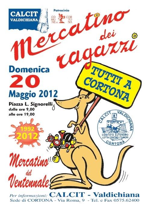 Cortona, Mercatino del Calcit domenica 20 Maggio
