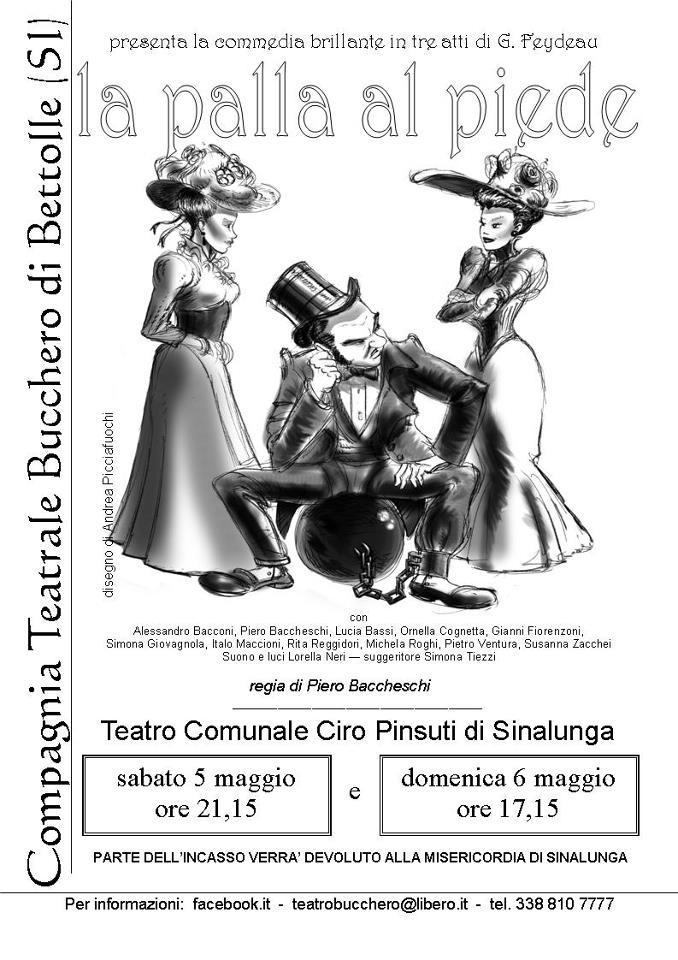 """Sinalunga: La Compagnia """"Bucchero"""" a teatro con """"La palla al piede"""" di Feydeau"""