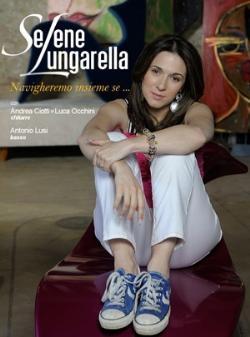 Musica: Selene Lungarella, domani a Bettolle  prima data del tour