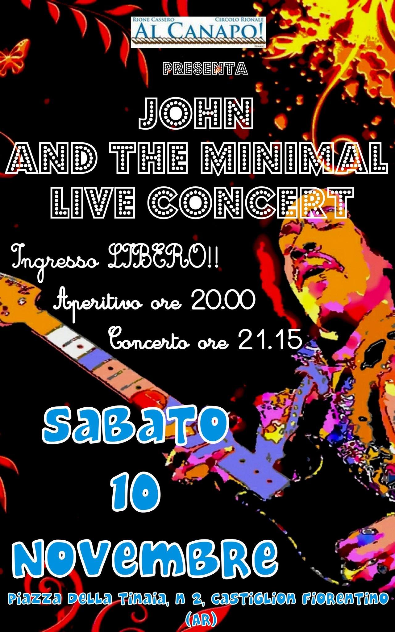 John and the mininal live al