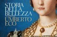 Storia della bellezza a cura di Umberto Eco