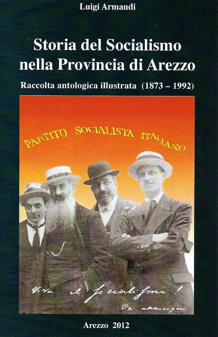 Il Socialismo a Foiano: se ne parla con lo storico Luigi Armandi