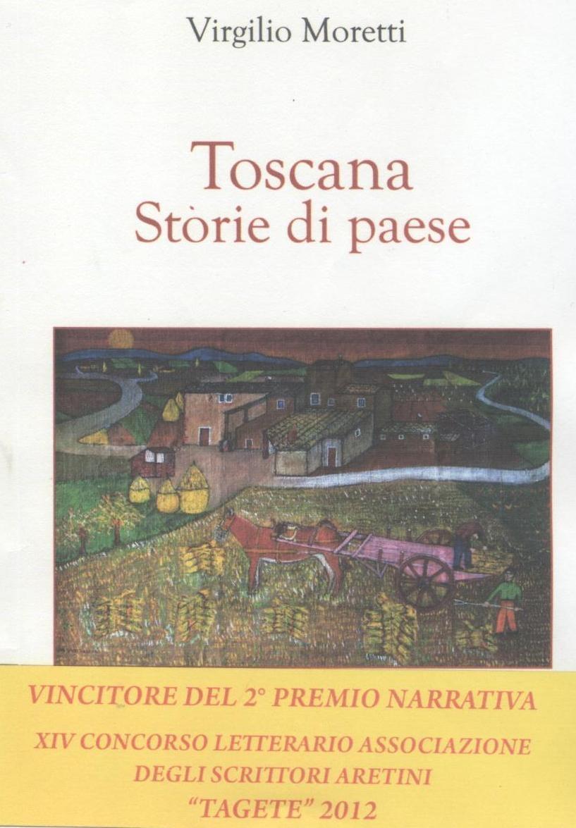 Toscana, storie di paese: il libro del savinese Moretti