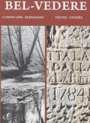 Belvedere - Paesaggi e pietre: mostra fotografica a Monte San Savino