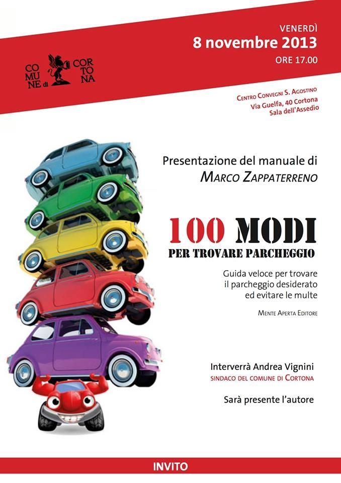 100 modi per trovare parcheggio: il libro di Zappaterreno sarà presentato a Cortona