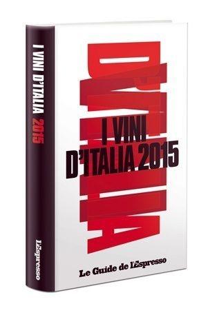 I VINI D' ITALIA DE L'ESPRESSO 2015