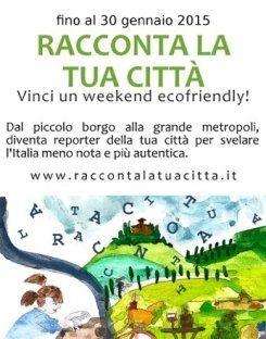1 EBOOK E 2 ECO-WEEKEND PER PREMIARE L'ITALIA MENO NOTA E PIÙ SOSTENIBILE