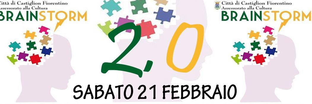 'Brainstorm 2.0', si prepara un nuovo appuntamento a Castiglion Fiorentino