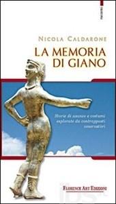 'La Memoria di Giano', a Cortona presentazione del libro di Nicola Caldarone