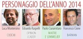 MONTERSINO, RASPELLI, CIARAMITARO E CIONE  I PERSONAGGI DELL'ANNO 2014 DI ITALIA A TAVOLA