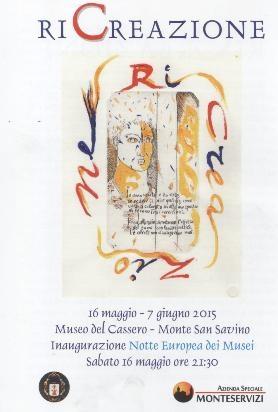RiCreazione, nuova mostra al Museo del Cassero di Monte San Savino