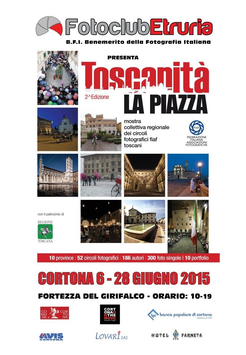 Toscanità, la Piazza: mostra del FotoClub Etruria in Fortezza