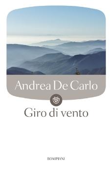 Spazio libri - Consigli di lettura: 'Giro di vento' di Andrea De Carlo