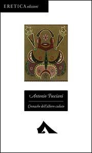 L'Angolo del Bibliotecario: Cronache dell'albero caduto, di Antonio Fusciani