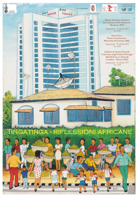 TingaTinga, riflessioni africane in mostra a Mercatale di Cortona