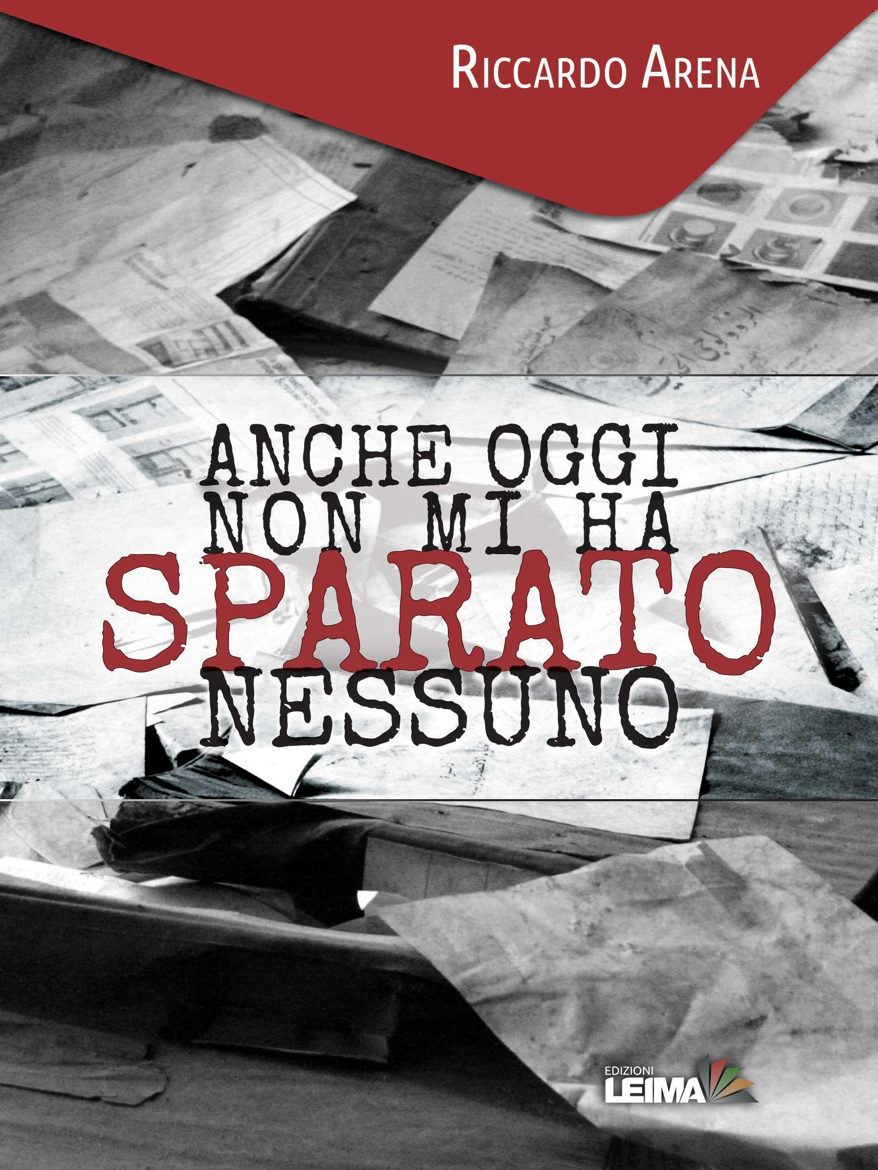 'Anche oggi non mi ha sparato nessuno', il libro di Riccardo Arena presentato a Cortona