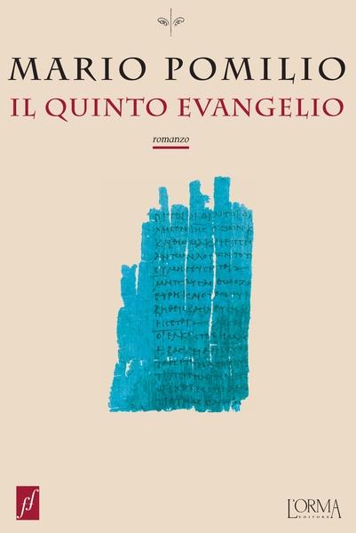 L'Angolo del Bibliotecario: Il quinto Evangelio, di Mario Pomilio