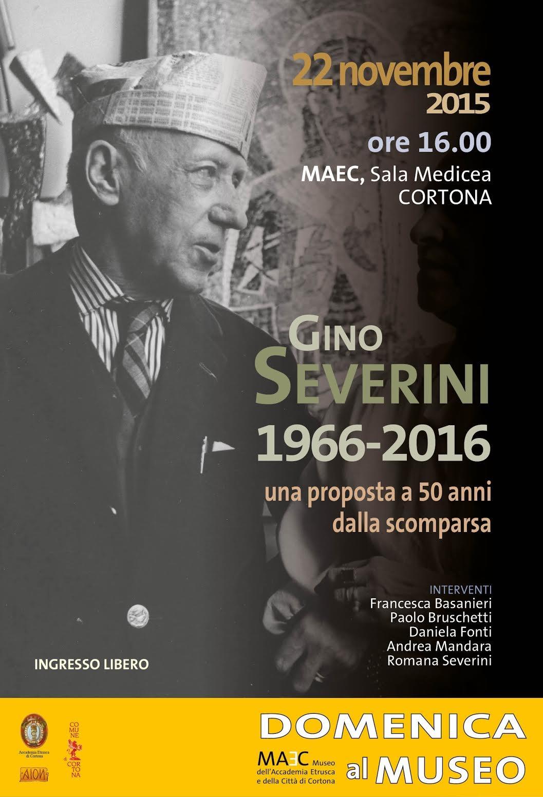 2016: Cortona celebra Gino Severini nel 50esimo anniversario della morte