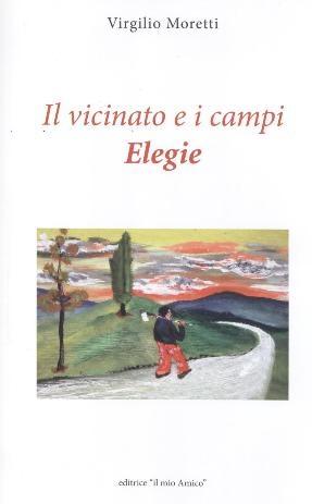 A Monte San Savino la presentazione del libro di Virgilio Moretti vincitore del Premio Tagete