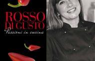 Rosso di Gusto, un manuale di passione, amore e cucina di Silvia Baracchi