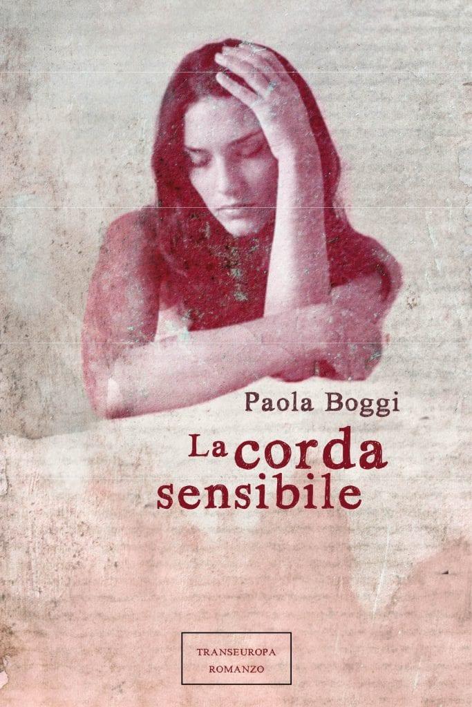 L'Angolo del bibliotecario: La corda sensibile, di Paola Boggi