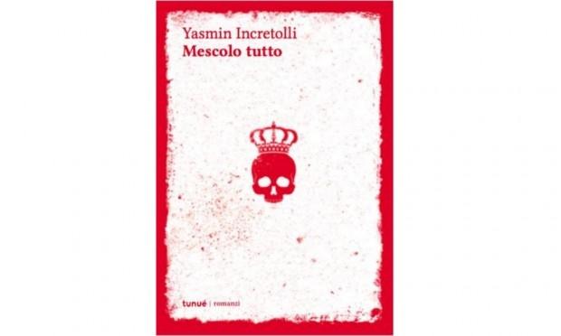 L'Angolo del Bibliotecario, 'Mescolo tutto' di Yasmin Incretolli