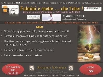 FULMINE E SAETTE …CHE TUBER ! CENA DI UN NATURALE MISTERO INTERPRETATA DALLO CHEF MARCO STABILE