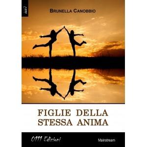 Figlie della stessa anima di Brunella Canobbio