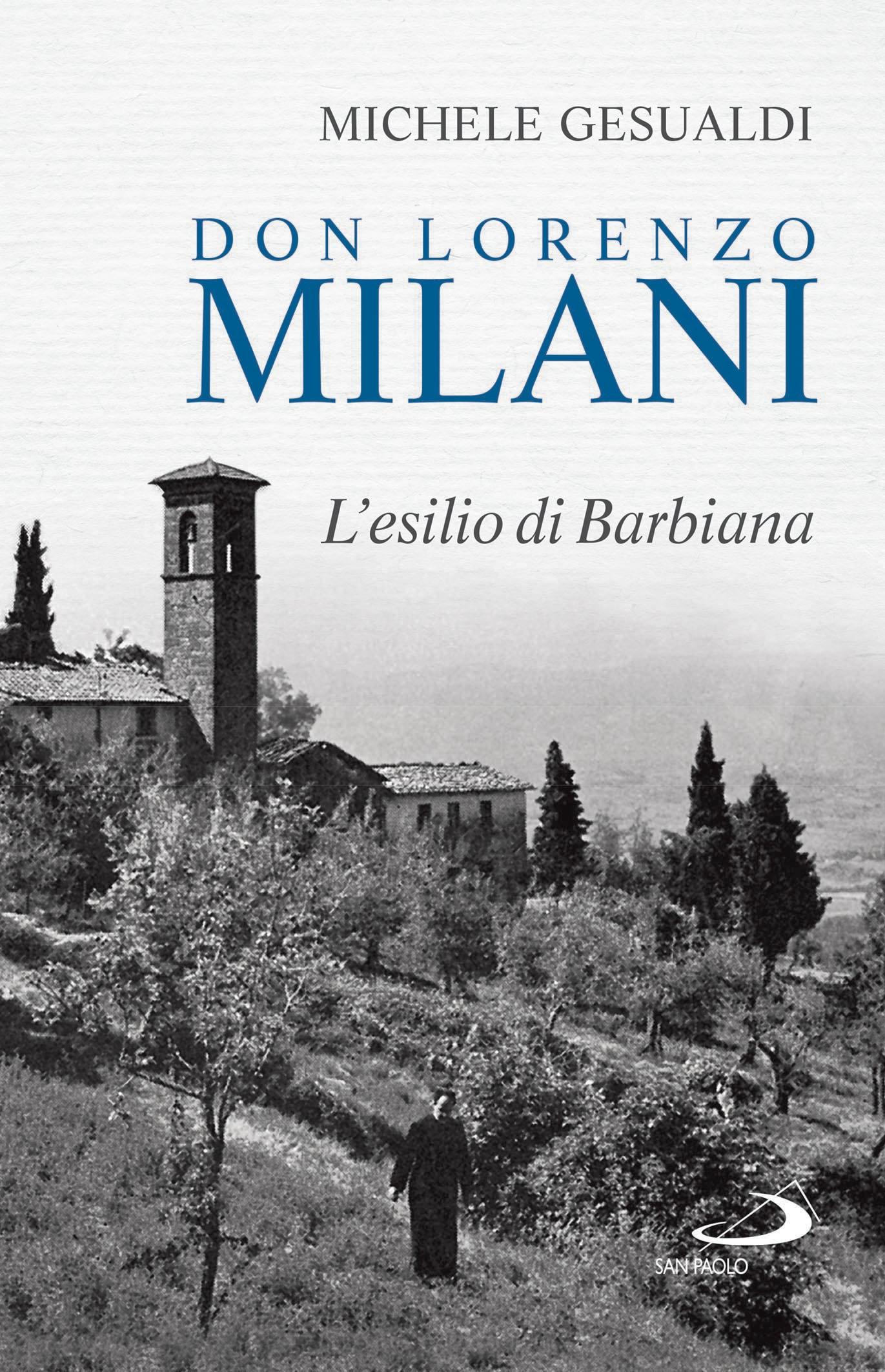 A Lucignano si ricorda Don Lorenzo Milani