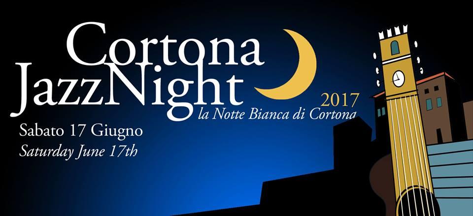 Cortona Jazz Night, la Notte Bianca di Cortona
