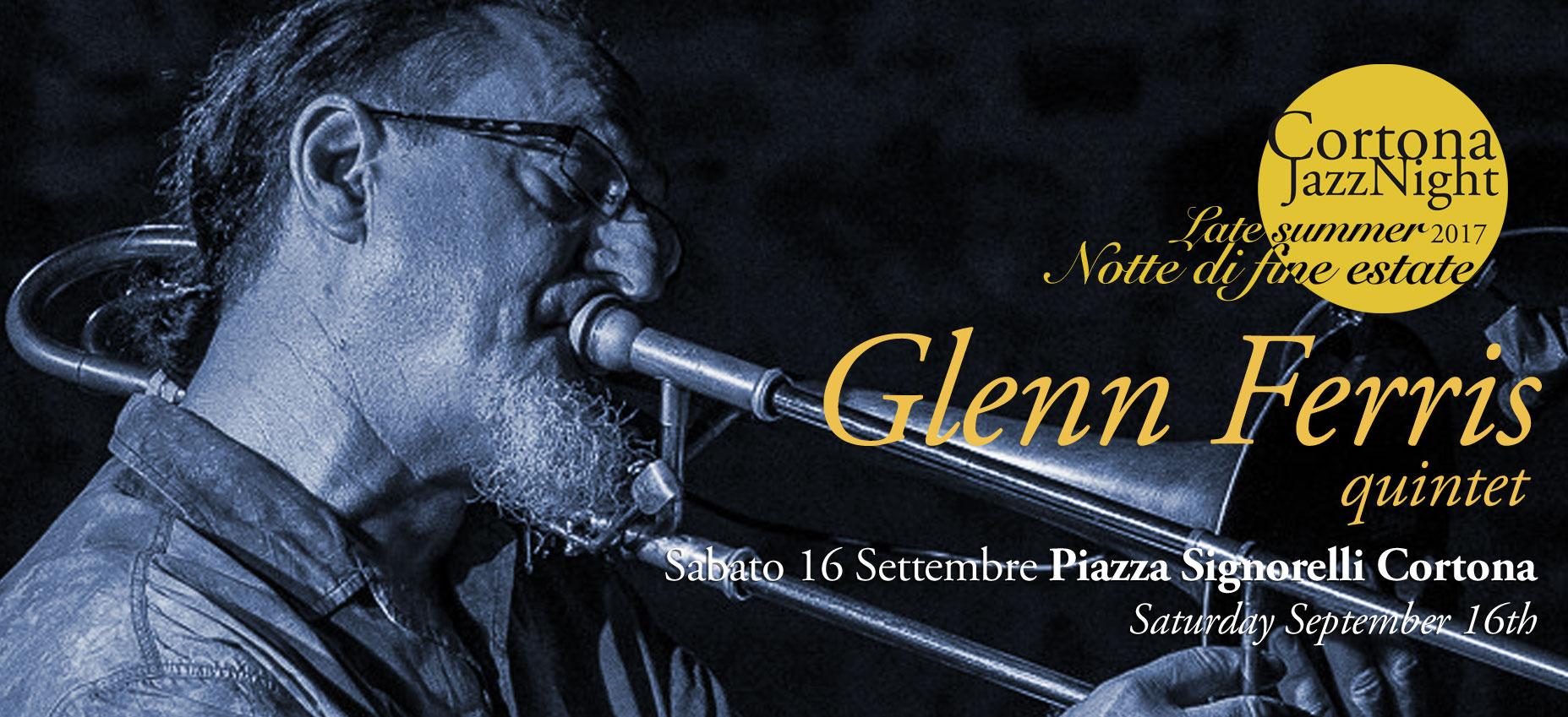 La Cortona Jazz Night fa il bis con Glenn Ferris