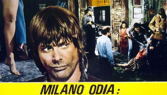 Pillole di Poliziottesco: Milano odia