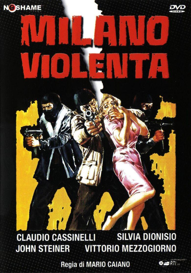 Pillole di Poliziottesco: Milano Violenta