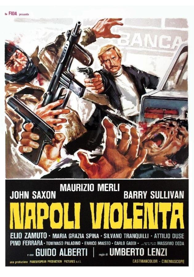Pillole di Poliziottesco: Napoli violenta