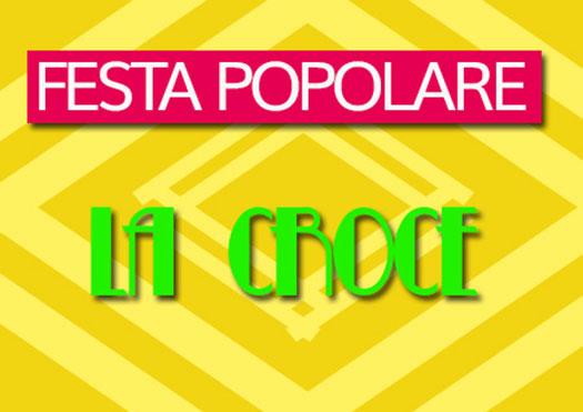 Festa alla Croce di Lucignano dal 27 Giugno