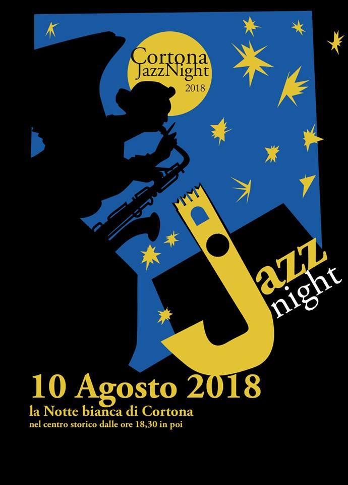10 Agosto: Cortona Jazz Night, la Notte bianca di Cortona