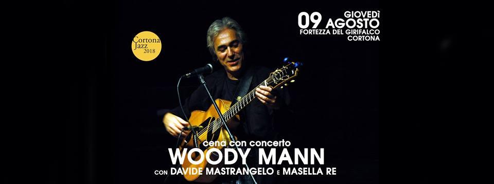 Grande notte alla Fortezza: Cena sotto le stelle e concerto di Woody Mann, anteprima della Cortona Jazz Night