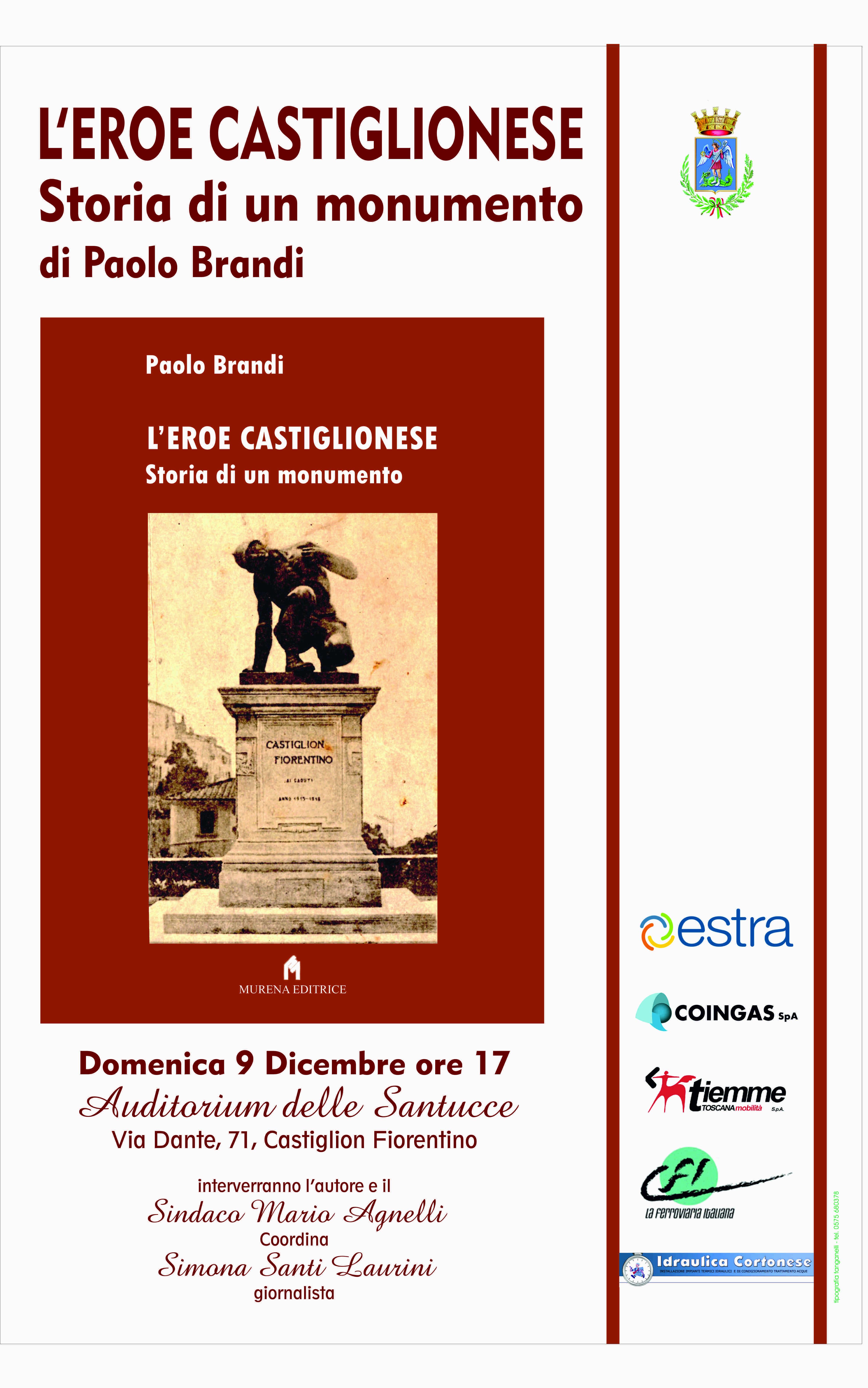 L'Eroe Castiglionese, storia di un monumento
