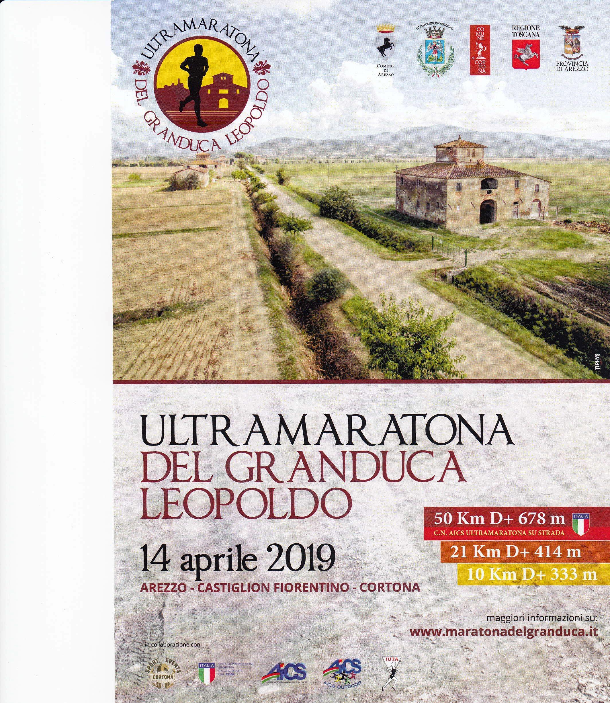 L'UltraMaratona del Granduca Leopoldo fra Arezzo, Castiglion Fiorentino e Cortona