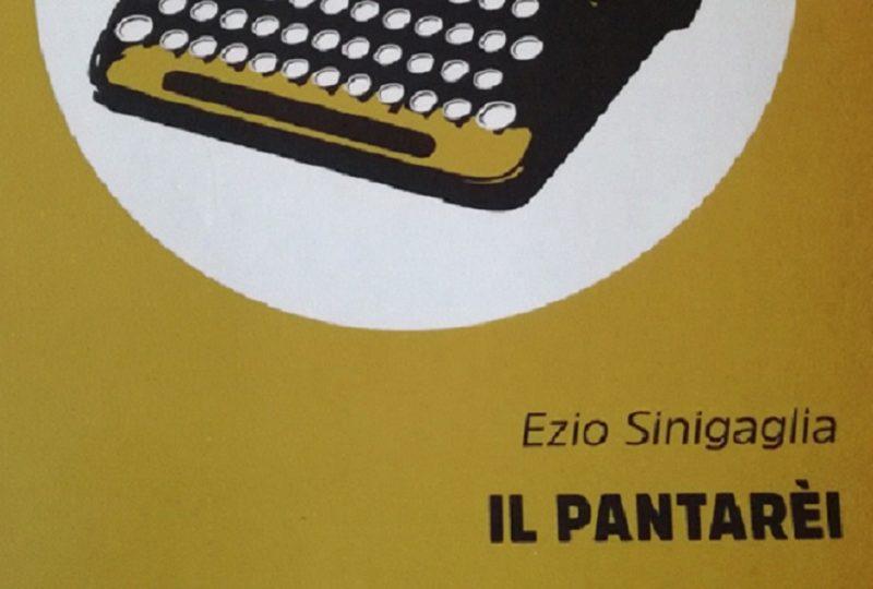 """L'angolo del Bibliotecario: """"Il pantarèi"""" di Ezio Sinigaglia"""