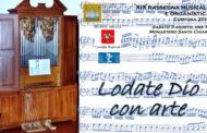 """""""Lodate Dio con arte"""": al Monastero delle Clarisse il prossimo concerto della XIX Rassegna Musicale e Organistica"""