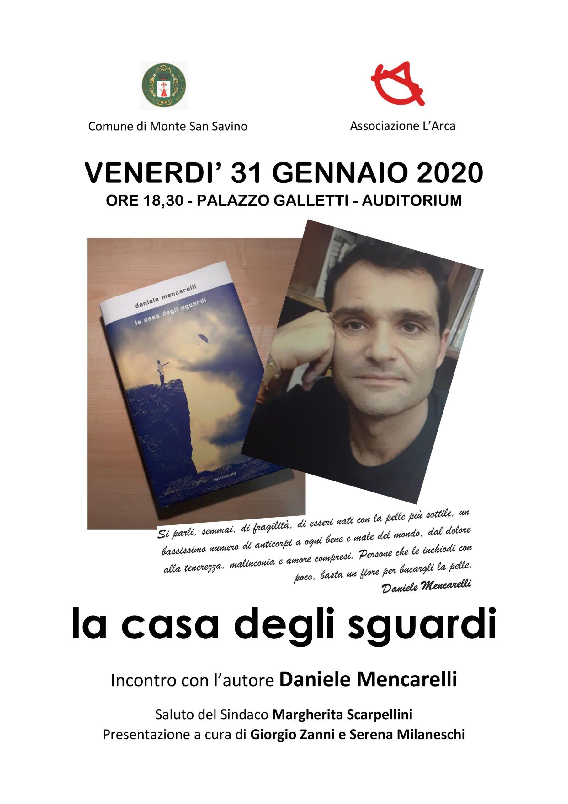 La casa degli sguardi, a Monte San Savino presentazione del libro di Daniele Mencarelli