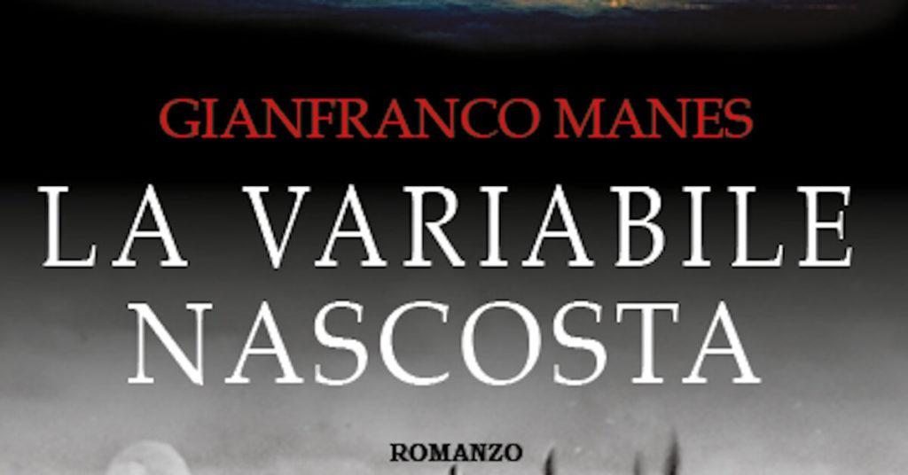 """L'angolo del bibliotecario: """"La variabile nascosta"""" di Gianfranco Manes"""